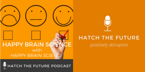 Hatch the Future Podcast Blog Post Image (4)