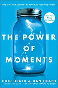 Book: The Power of Moments by Chip and Dan Heath