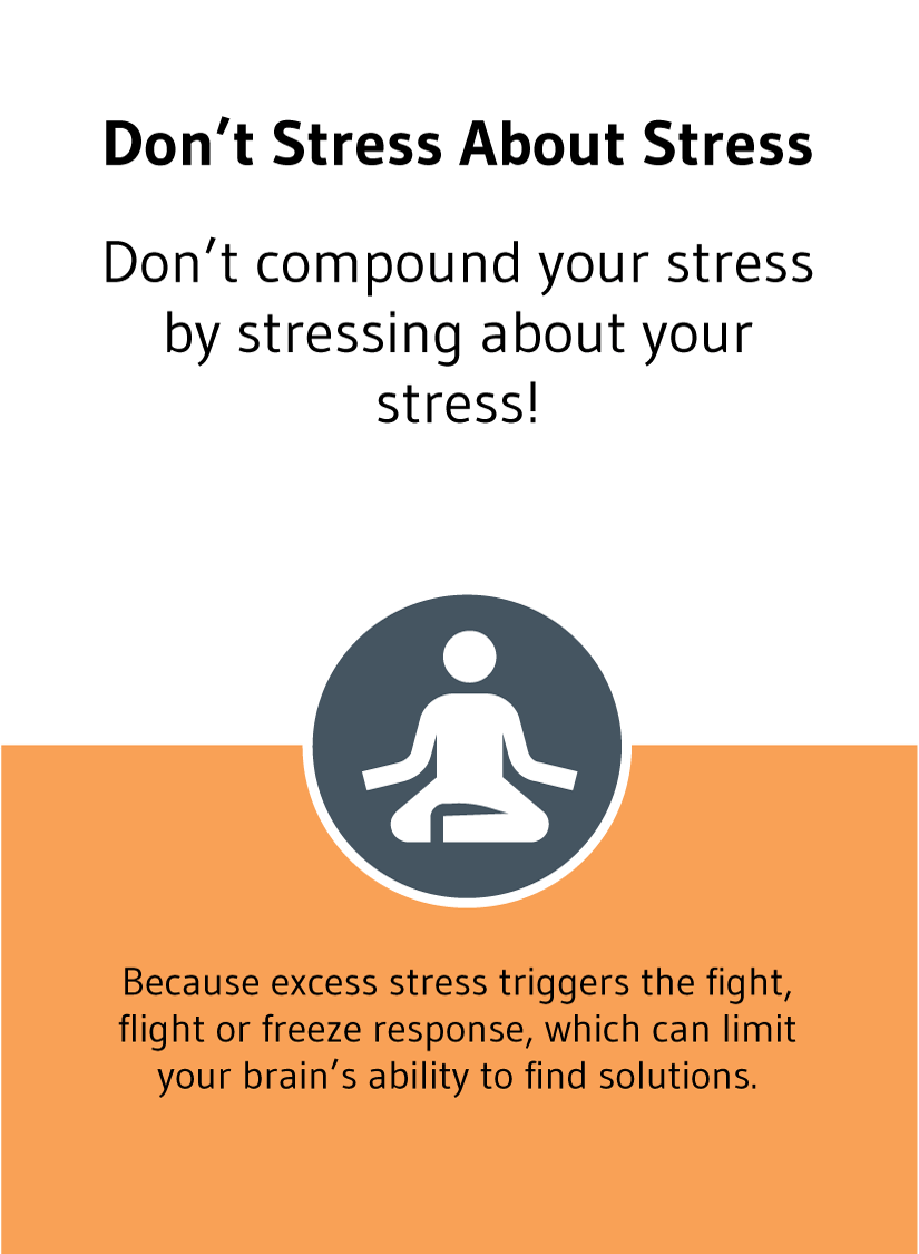 Don't stress your mind by stressing about stress! A solution card from Choose Happiness @ Work