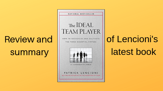 Cover of Patrick Lencioni's The Ideal Team Player