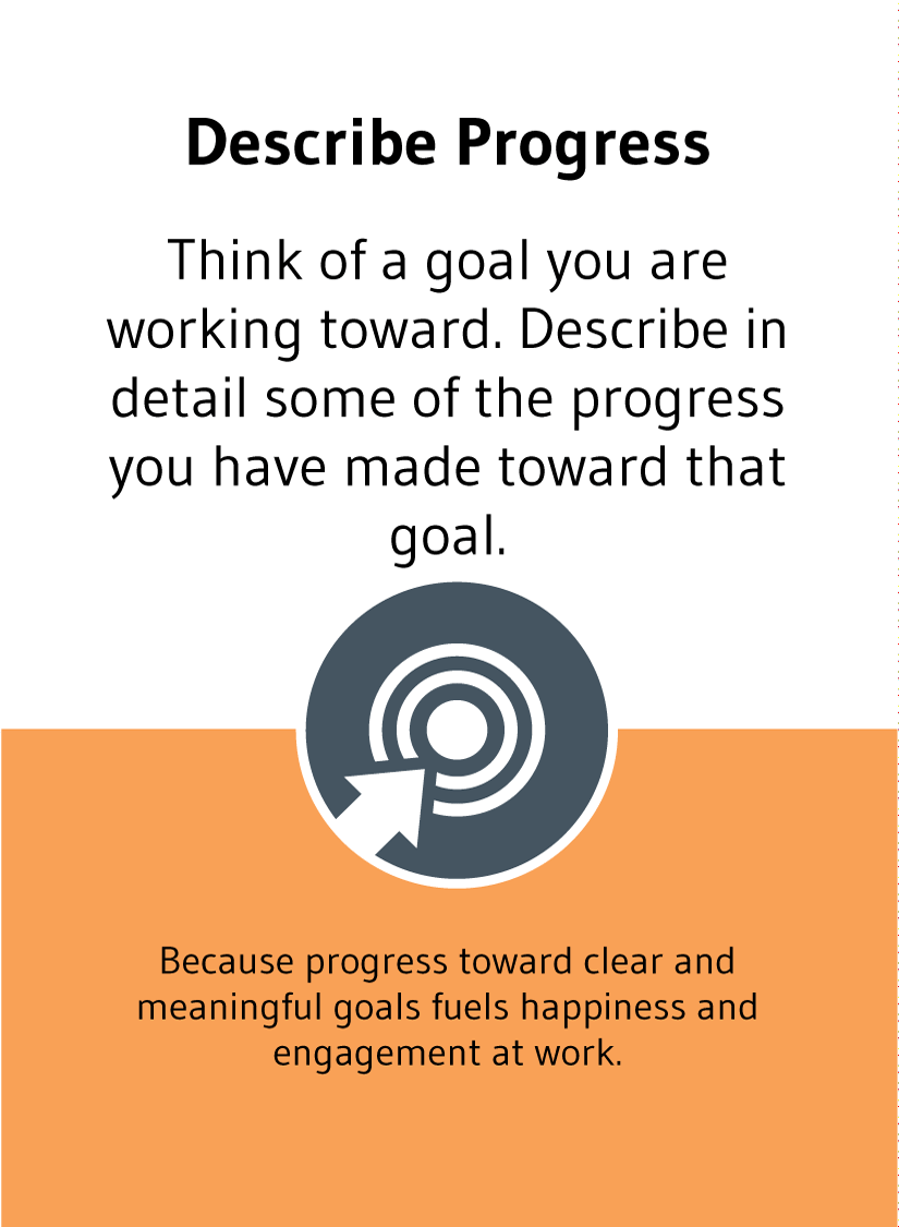 Describe Progress: Think of a goal you are working toward. Describe in detail some of the progress you have made toward that goal.