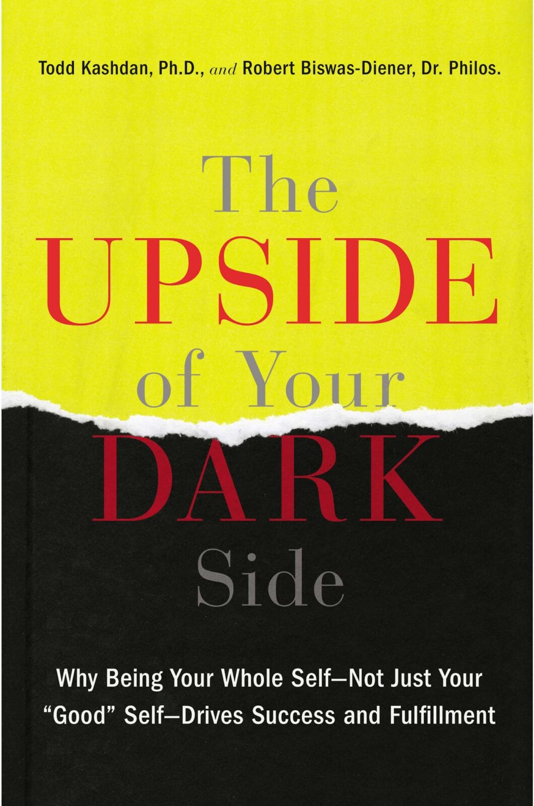 Book: The Upside of Your Dark Side